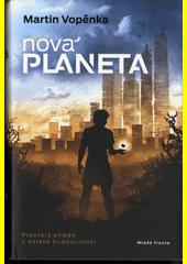 OBRÁZEK : nova_planeta.png